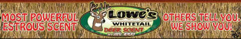 Click Here to go to Lowe's Whitetail Scents!